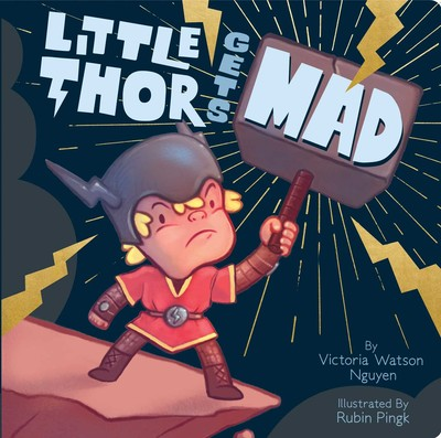 Little Thor Gets Mad by Victoria Watson Nguyen
