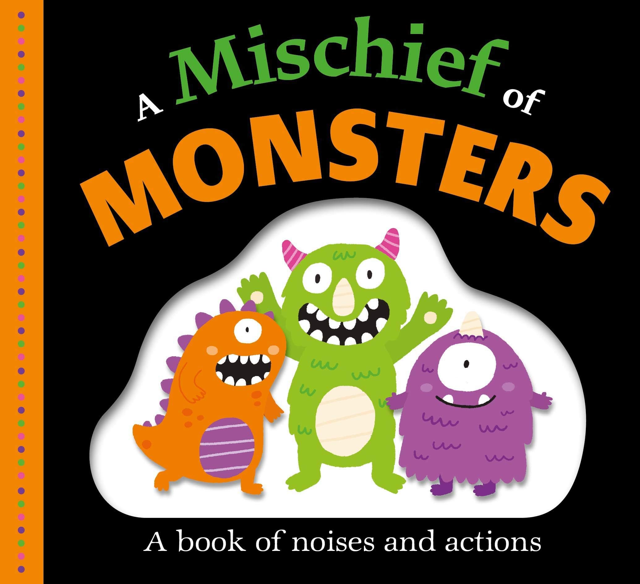 A Mischief of Monsters Board Book